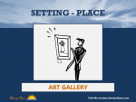 Setting (Place) - Art Gallery